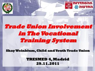 Trade Union Involvement in The Vocational Training System