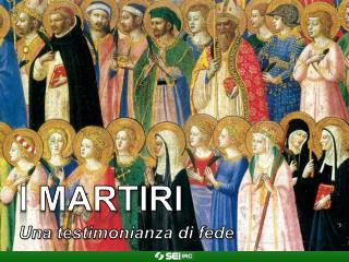I martiri