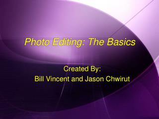 Photo Editing: The Basics