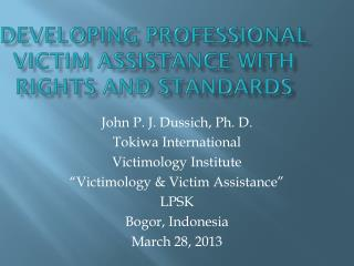 Developing Professional Victim Assistance with rights and standards
