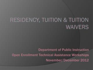 Residency, Tuition & Tuition Waivers