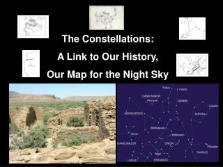 The Constellations: A Link to Our History, Our Map for the Night Sky