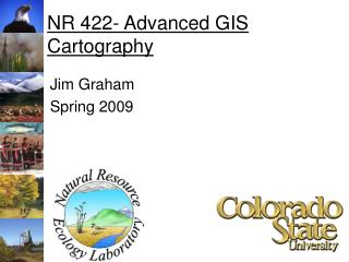 NR 422- Advanced GIS Cartography