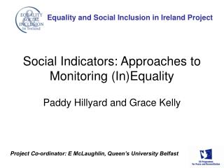Social Indicators: Approaches to Monitoring (In)Equality