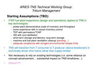 ARIES-TNS Technical Working Group: Tritium Management