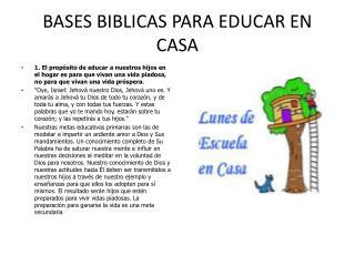 BASES BIBLICAS PARA EDUCAR EN CASA