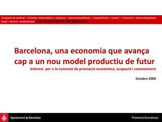Barcelona, una economia que avança cap a un nou model productiu de futur