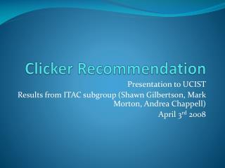 Clicker Recommendation