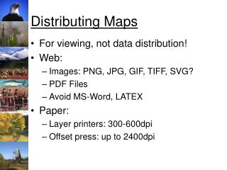 Distributing Maps