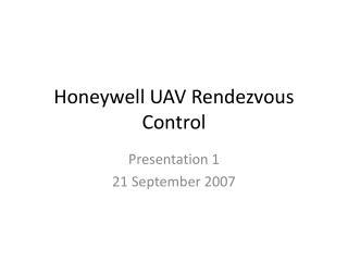Honeywell UAV Rendezvous Control