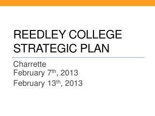 Reedley College  Strategic Plan