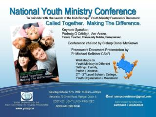 National  Youth Ministry Conference Saturday , October 17 th , 2009