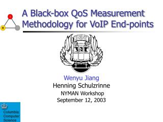 A Black-box QoS Measurement Methodology for VoIP End-points