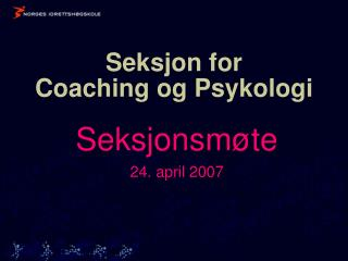 Seksjon for  Coaching og Psykologi