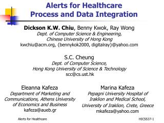 Alerts for Healthcare  Process and Data Integration
