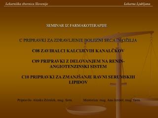 Lekarniška zbornica Slovenije                               Lekarna Ljubljana