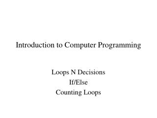 Introduction to Computer Programming