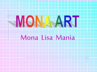Mona  Lisa  Mania