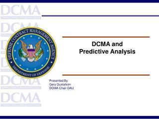 DCMA and Predictive Analysis