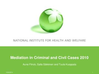 Mediation in Criminal and Civil Cases 2010