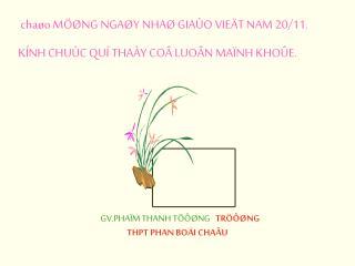chaøo MÖØNG NGAØY NHAØ GIAÙO VIEÄT NAM 20/11. KÍNH CHUÙC QUÍ THAÀY COÂ LUOÂN MAÏNH KHOÛE.