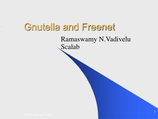 Gnutella and Freenet