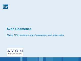 Using TV to enhance brand awareness and drive sales