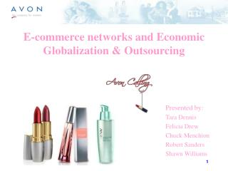 E-commerce networks and Economic Globalization & Outsourcing
