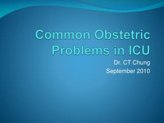 Common Obstetric Problems in ICU
