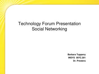 Technology Forum Presentation Social Networking