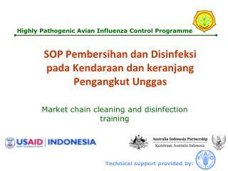 SOP Pembersihan dan Disinfeksi pada Kendaraan dan keranjang Pengangkut Unggas