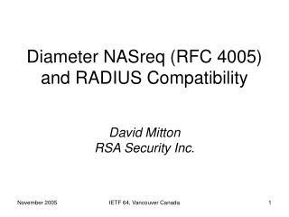 Diameter NASreq (RFC 4005) and RADIUS Compatibility