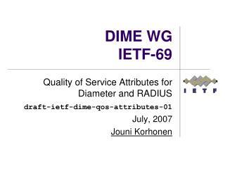 DIME WG IETF-69