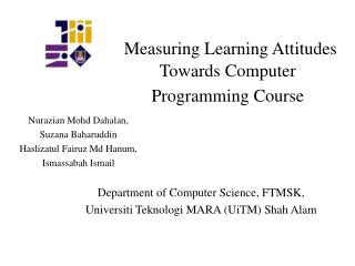 Measuring Learning Attitudes Towards Computer Programming Course
