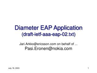 Diameter EAP Application (draft-ietf-aaa-eap-02.txt)