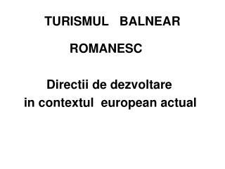 TURISMUL   BALNEAR