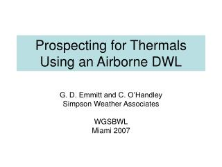 Prospecting for Thermals Using an Airborne DWL
