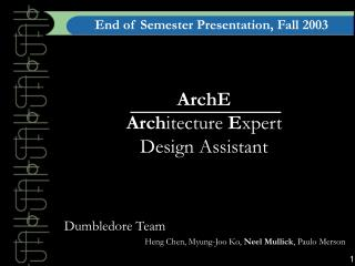 ArchE Arch itecture  E xpert                     Design Assistant