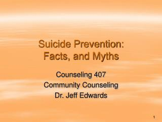 Suicide Prevention: Facts, and Myths