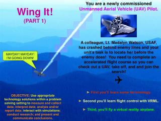 Wing It! (PART 1)