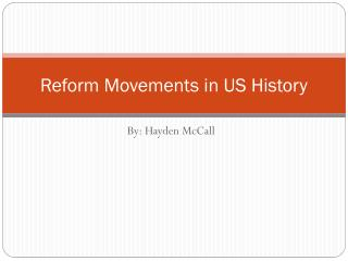 Reform Movements in US History