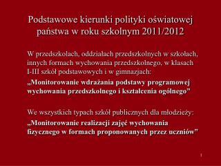 Podstawowe kierunki polityki oświatowej państwa w roku szkolnym 2011/2012