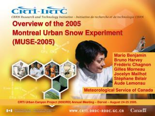 Overview of the 2005 Montreal Urban Snow Experiment   (MUSE-2005)