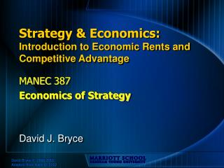 Strategy & Economics: Introduction to Economic Rents and Competitive Advantage