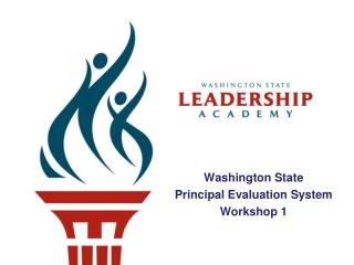 Washington State Principal Evaluation System Workshop 1