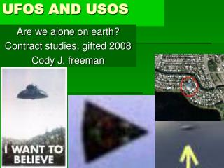 UFOS AND USOS