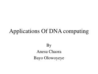 Applications Of DNA computing