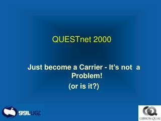 QUESTnet 2000