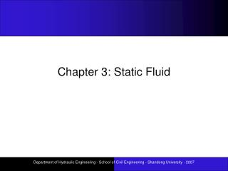 Chapter 3: Static Fluid