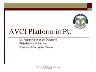 AVCI Platform in PU